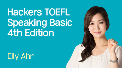 Hackers TOEFL Speaking Basic 4th Edition 전반부